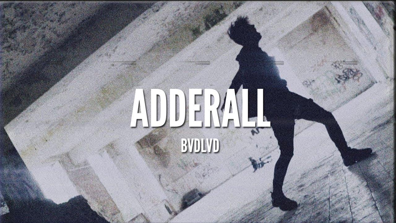 BVDLVD - ADDERALL [LYRICS] - YouTube