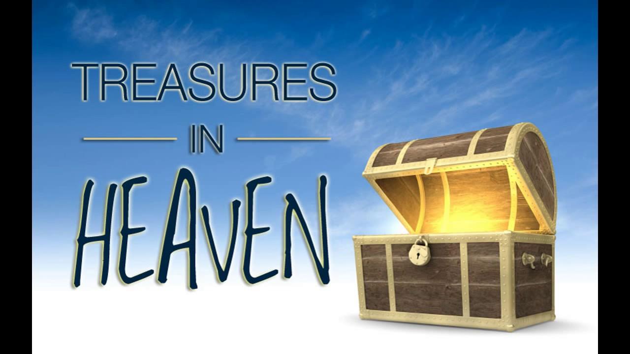treasures in heaven song - YouTube
