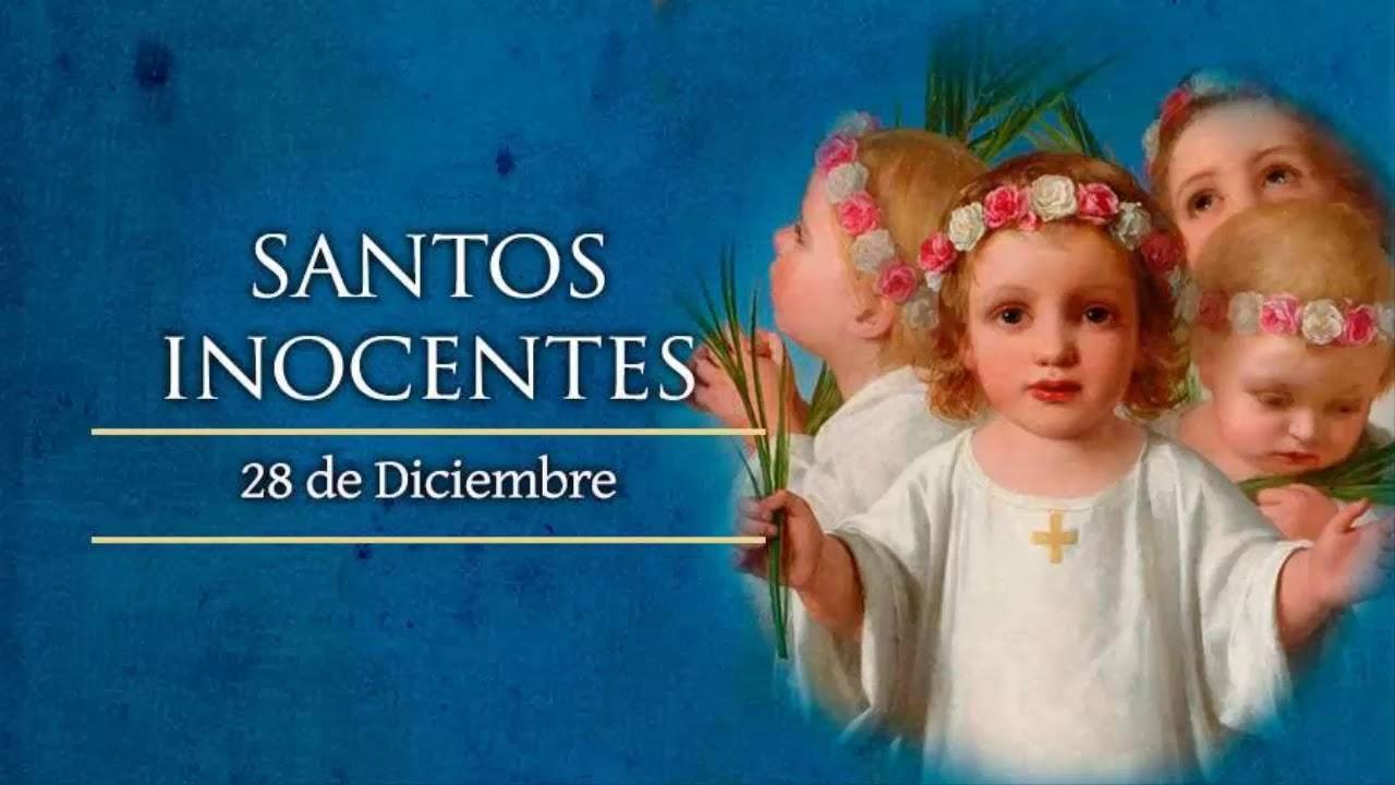 SANTO DE HOY 28 DE DICIEMBRE LOS SANTOS INOCENTES - YouTube