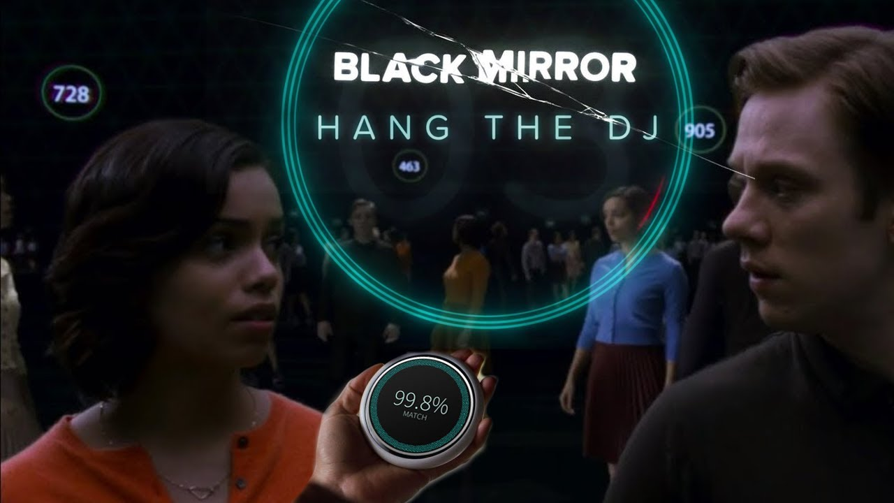 The 99.8% Problem in Black Mirror's Hang the DJ | Physics ...