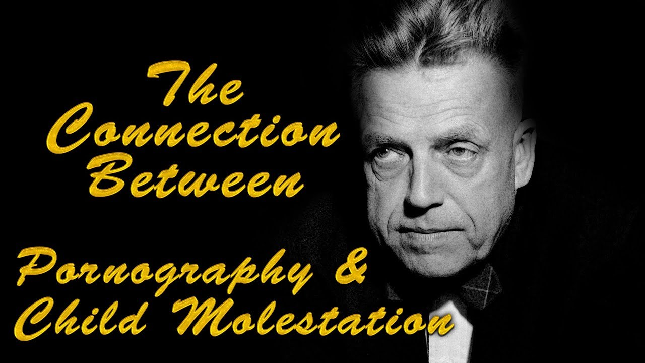 The Connection Between Pornography & Child Molestation ...