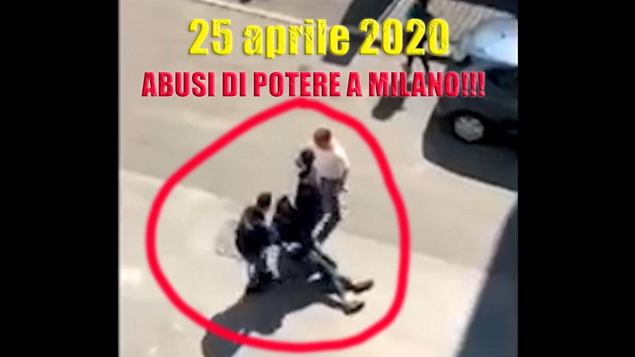 ABUSI DI POTERE A MILANO!!! (25 Aprile 2020) - YouTube