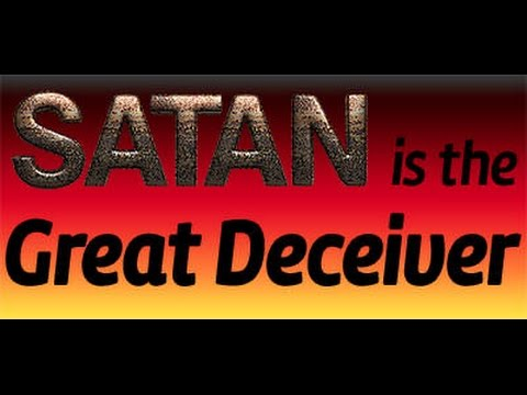 How satan the Greatest Deceiver Stops people from Trusting ...