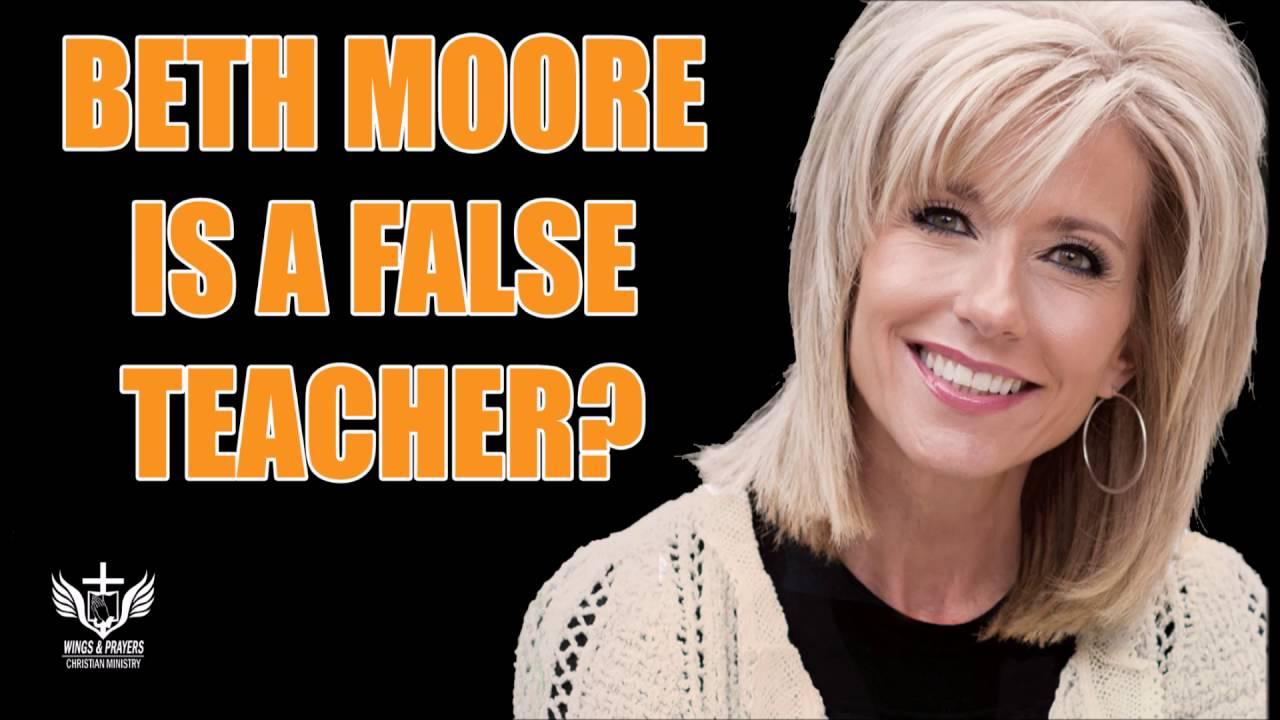 Christians beware of Beth Moore...False Teacher Series #6 ...