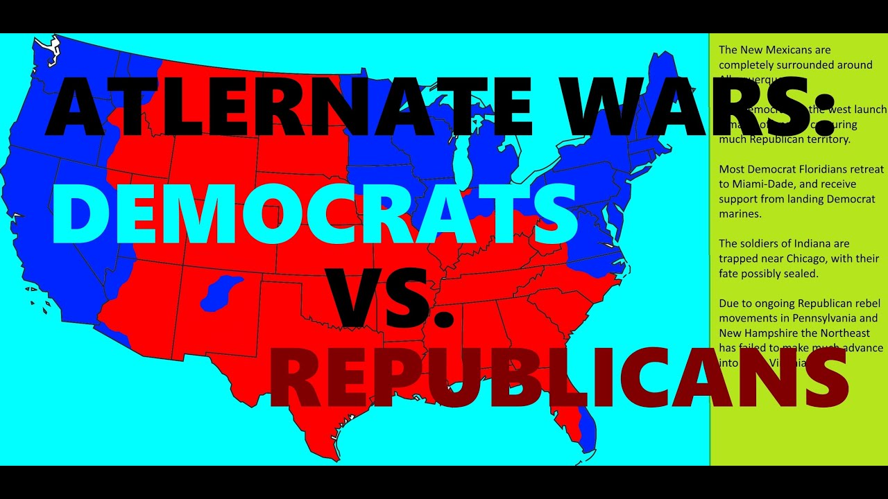 Alternate Wars: Democrats vs. Republicans - YouTube