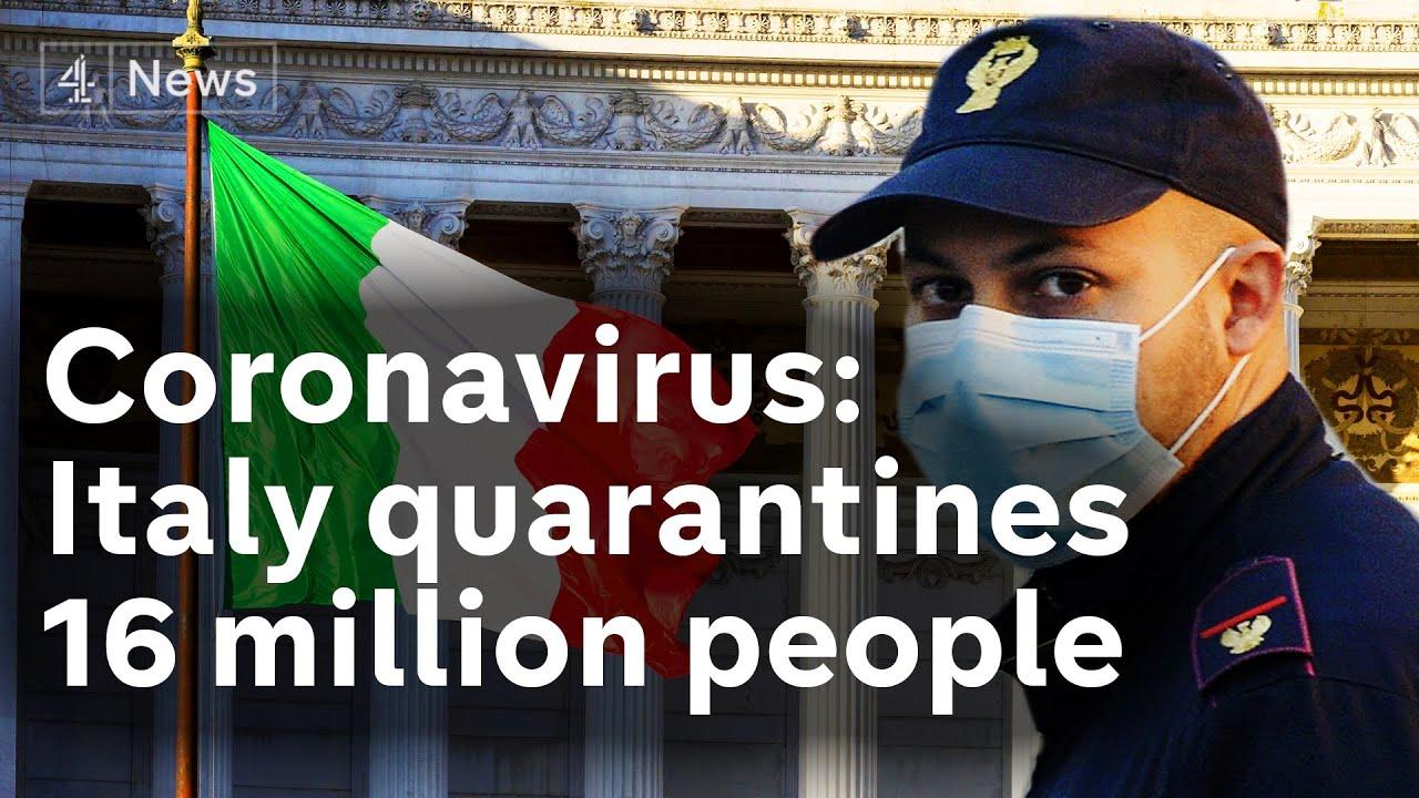Coronavirus lockdown in Italy as 16 million people ...
