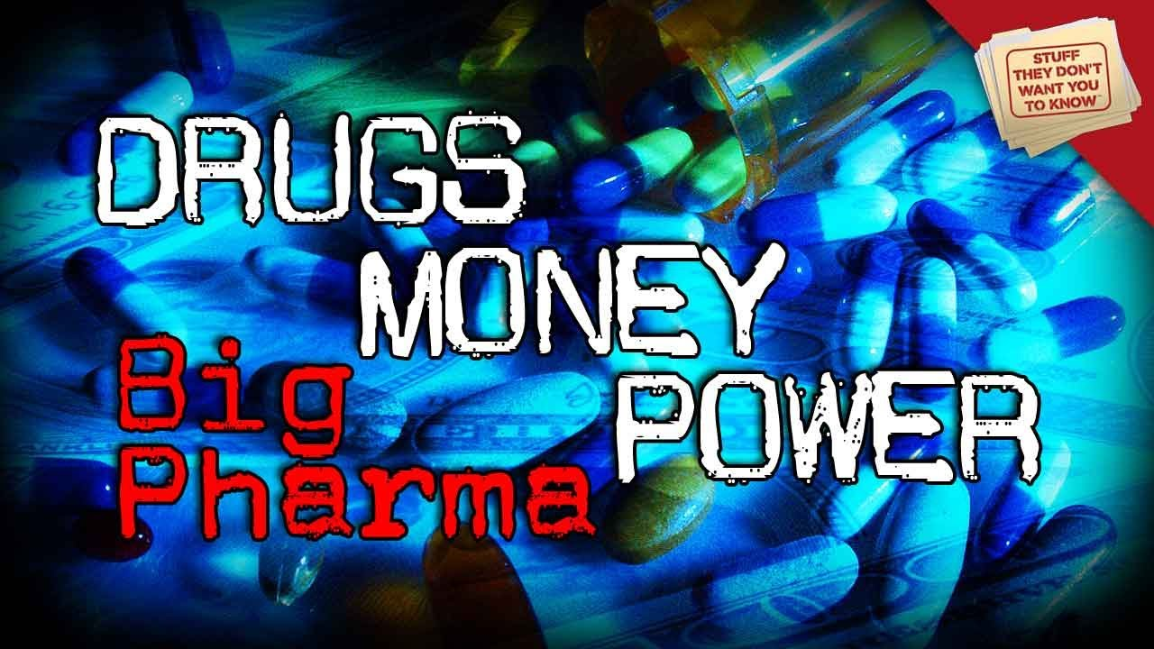 Drugs, Money and Power: Big Pharma - YouTube