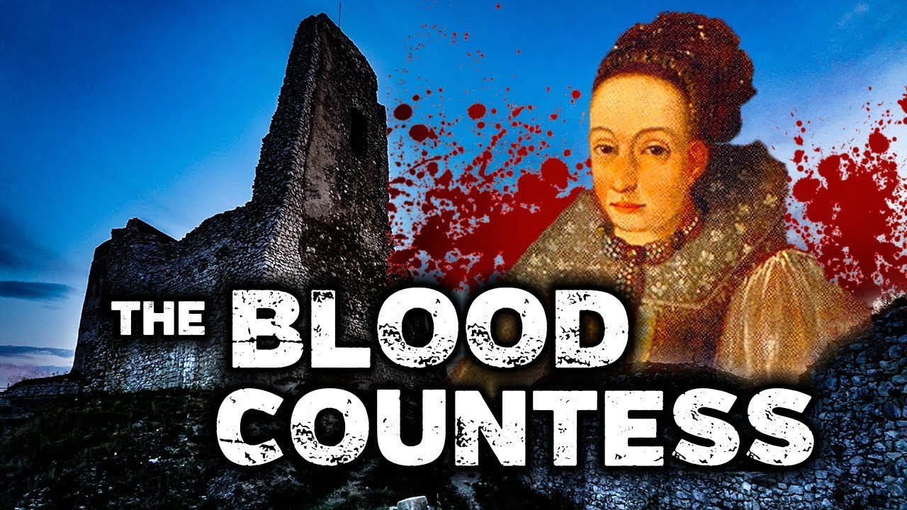 Elizabeth Bathory: BLOOD COUNTESS | True Story | Cachtice ...