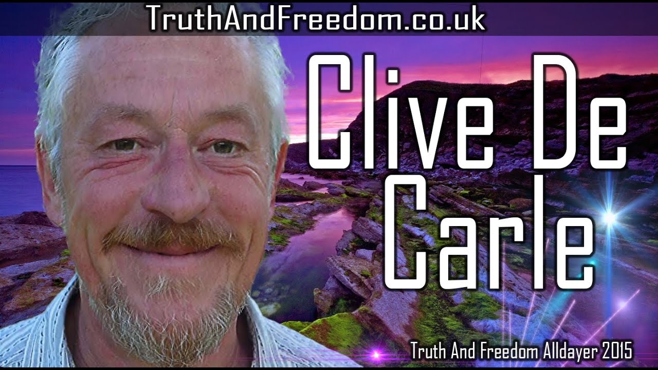 CLIVE DE CARLE AT THE TRUTH & FREEDOM ALLDAYER 2015 - YouTube