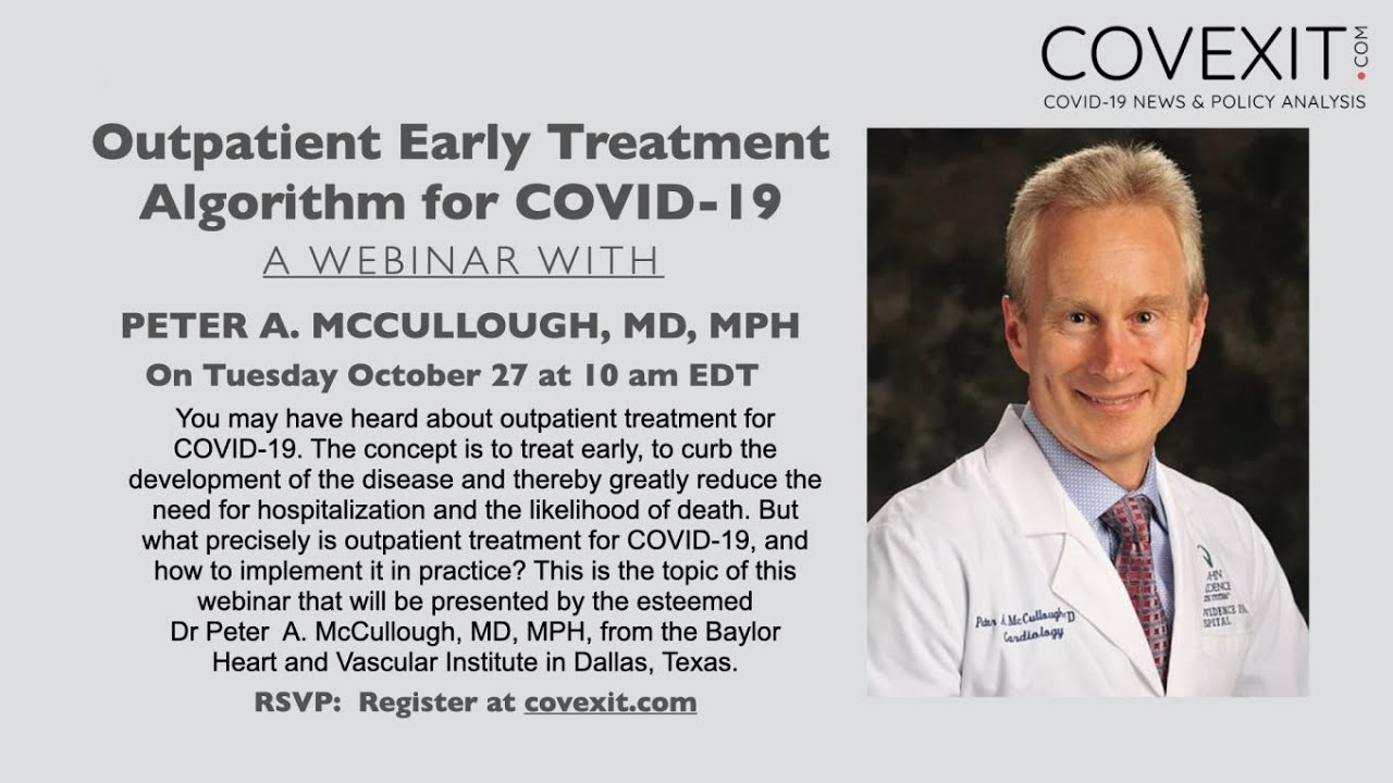 Outpatient Early Treatment Algorithm for COVID-19 - a Webinar with Dr Peter A. McCullough - YouTube