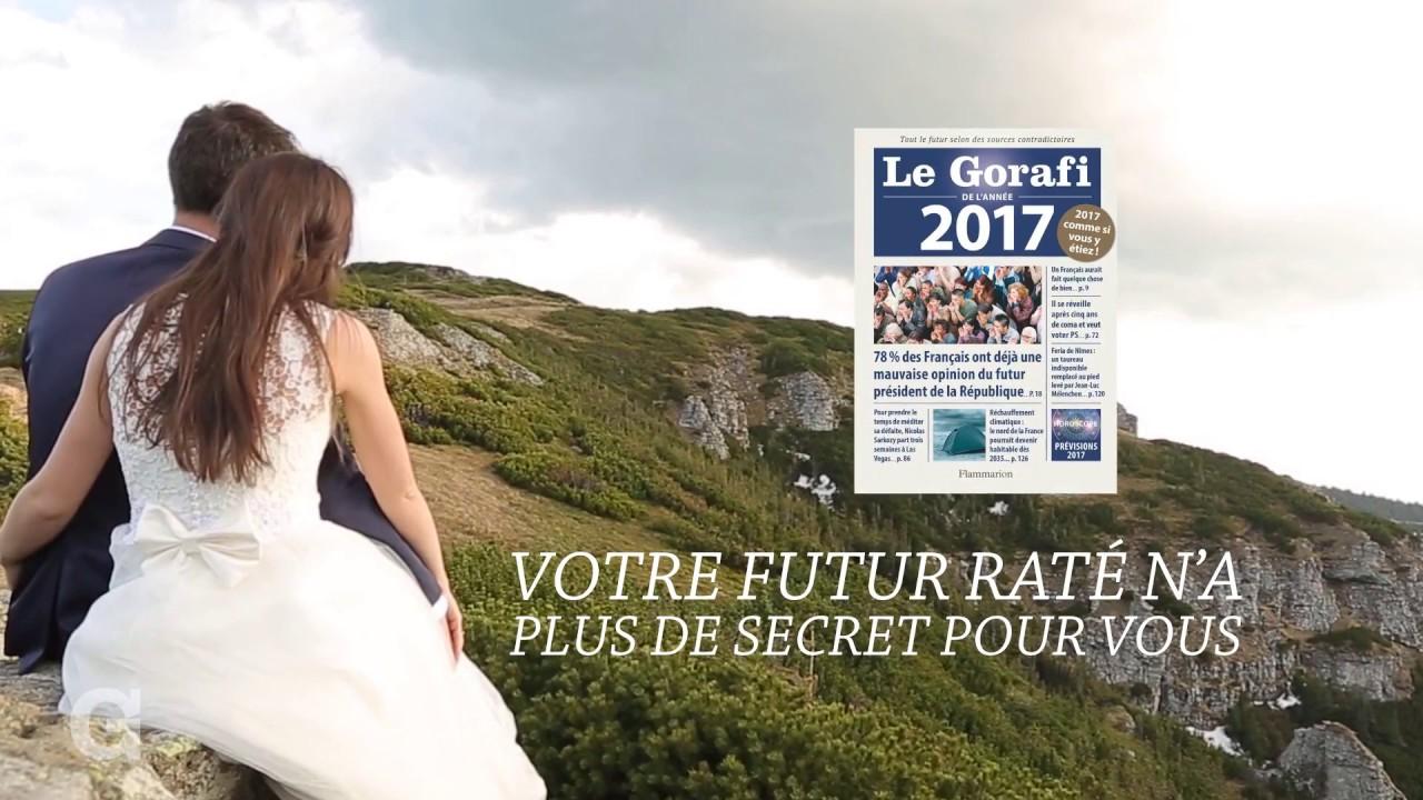 Le Gorafi de l'Année 2017 - YouTube