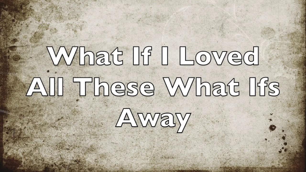 Kane Brown- What Ifs ft. Lauren Alaina (Lyrics) - YouTube