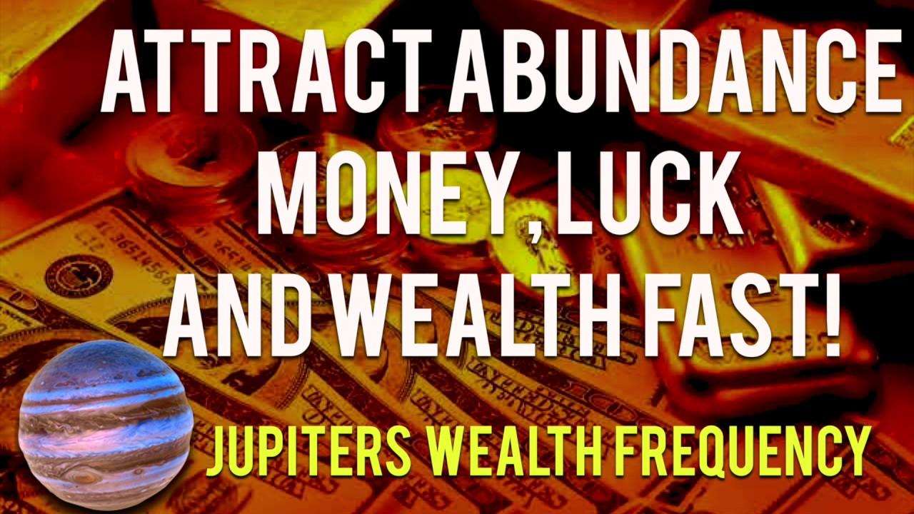Attract Abundance of Money Luck & Wealth from Jupiter's ...