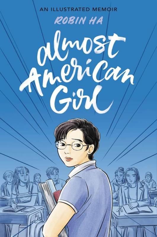 Almost American Girl by Robin Ha [in Booklist] | BookDragon