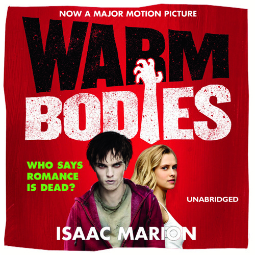 Warm Bodies, a comedy, by Isaac Marion by Dead Good Audio | Free Listening on SoundCloud