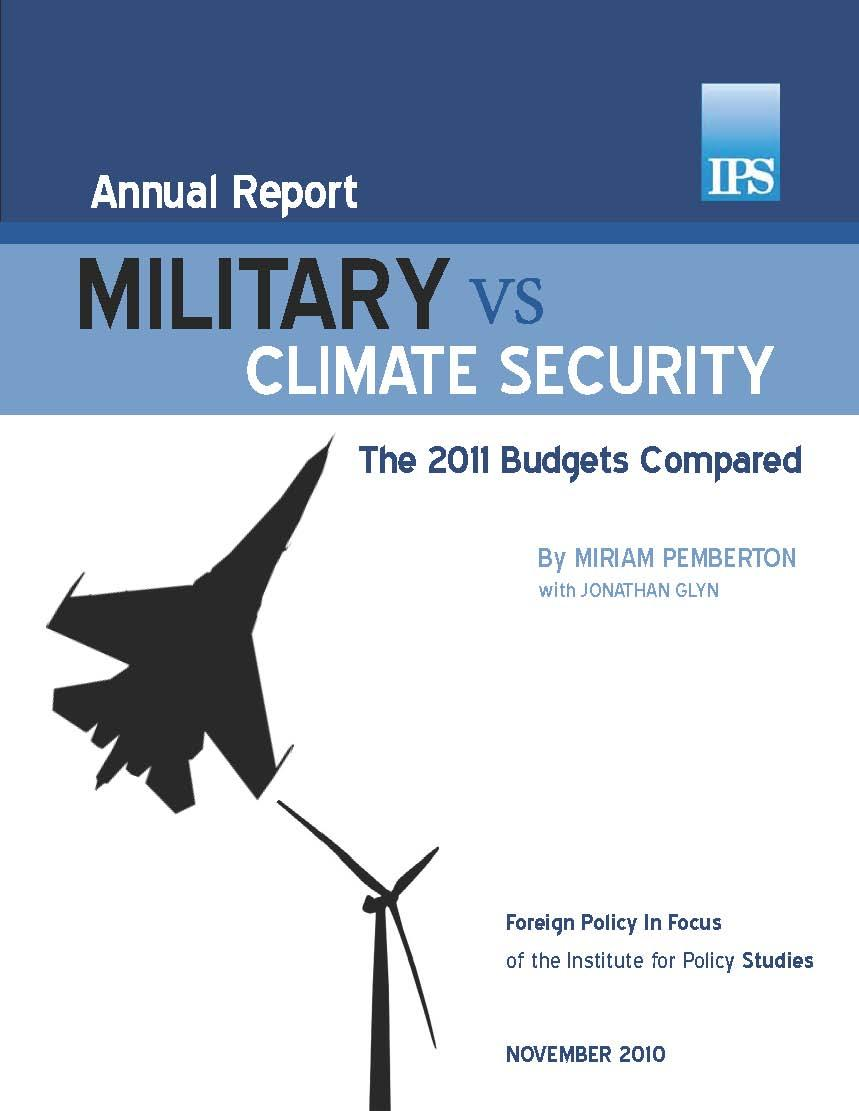 Military vs. Climate Security: The 2011 Budgets Compared ...