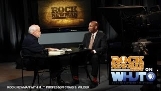 Professor Craig S. Wilder on the Rock Newman Show