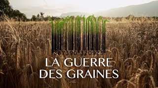 LA GUERRE DES GRAINES [officiel]