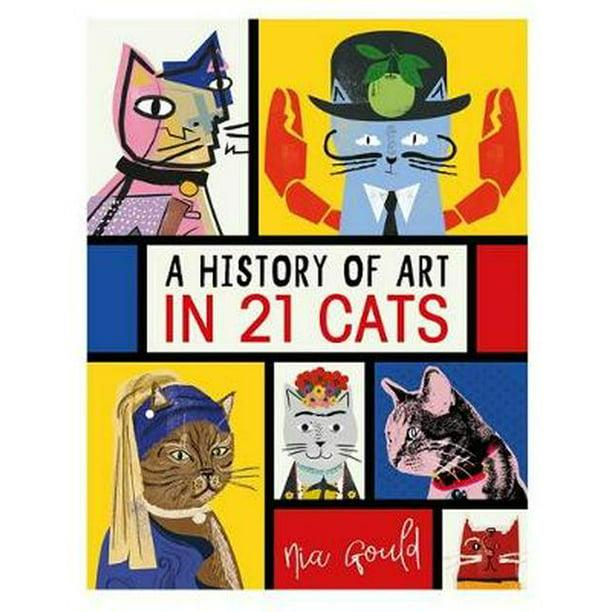 HISTORY OF ART IN 21 CATS - Walmart.com - Walmart.com