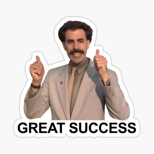 Borat Great Success Gifts & Merchandise | Redbubble