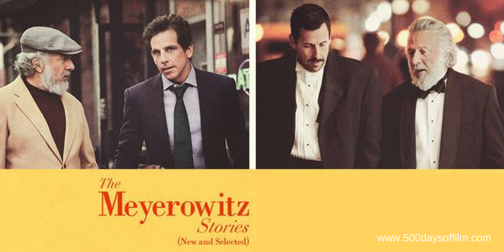 The Meyerowitz Stories (New & Selected) - 500 Days Of Film