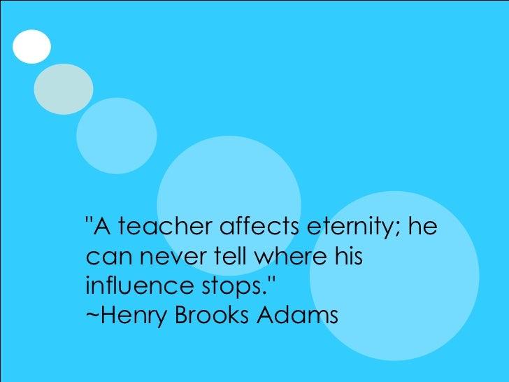 Celebrating Teachers - Quotes of Appreciation