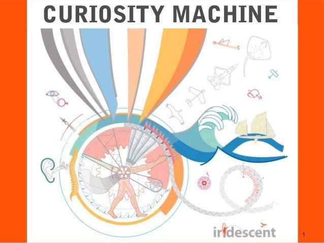 Curiosity Machine