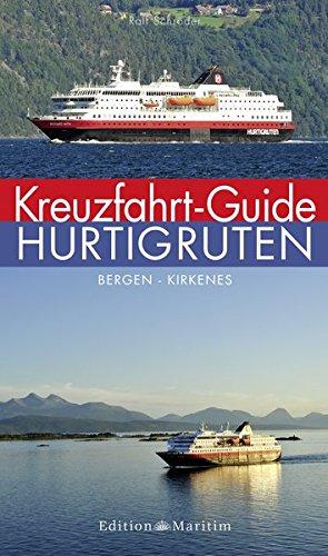 Kreuzfahrt-Guide Hurtigruten Bergen – Kirkenes, Edition Maritim