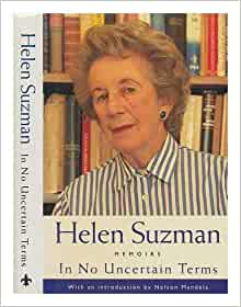 In No Uncertain Terms: Helen Suzman: 9781868420018: Amazon.com: Books