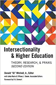 Intersectionality & higher education : research, theory, & praxis / Donald