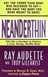 NeanderThin: Eat Like a Caveman to Achieve a Lean, Strong, Healthy Body: Ray Audette, Troy ...