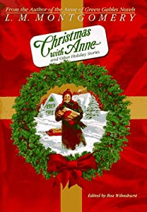 Christmas with Anne and Other Holiday... book by L.M ...