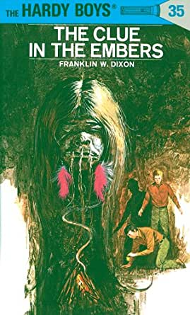 Hardy Boys 35: The Clue in the Embers (The Hardy Boys ...
