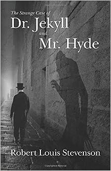 The Strange Case of Dr. Jekyll and Mr. Hyde: Amazon.co.uk: Robert Louis Stevenson, Charles ...