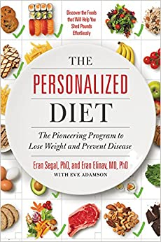 The Personalized Diet: The Pioneering Program to Lose ...
