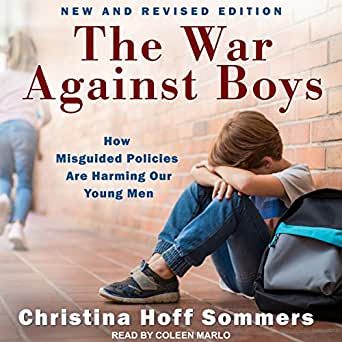 Amazon.com: The War Against Boys: How Misguided Policies ...