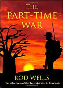 The Part-Time War: Recollections of the Terrorist War in ...