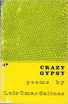 Crazy gypsy: Poems: Luis Omar Salinas: Amazon.com: Books