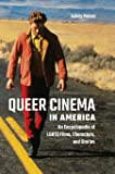 Queer Images: A History of Gay and Lesbian Film in America ...