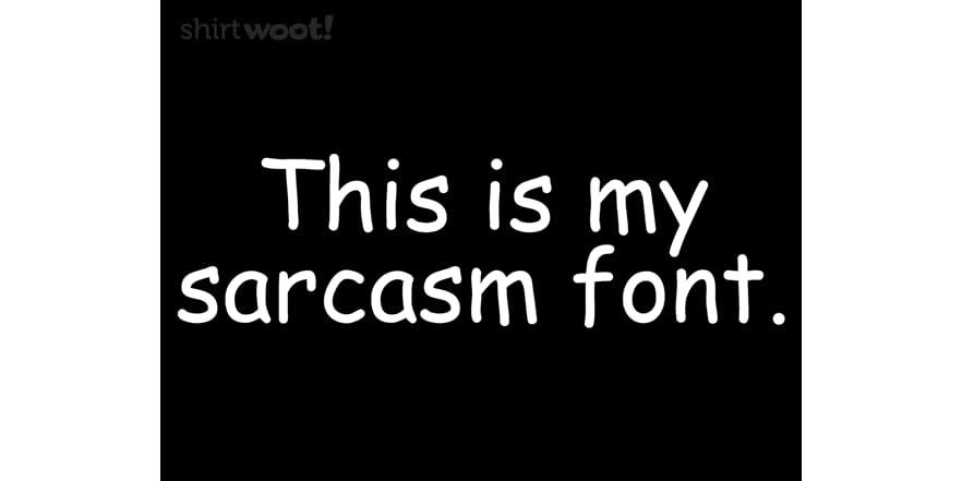 Sarcasm Font