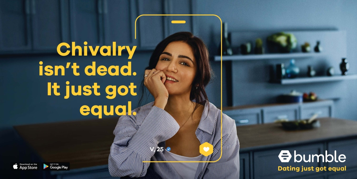 "Bumble launches ""Dating Just Got Equal"" campaign"