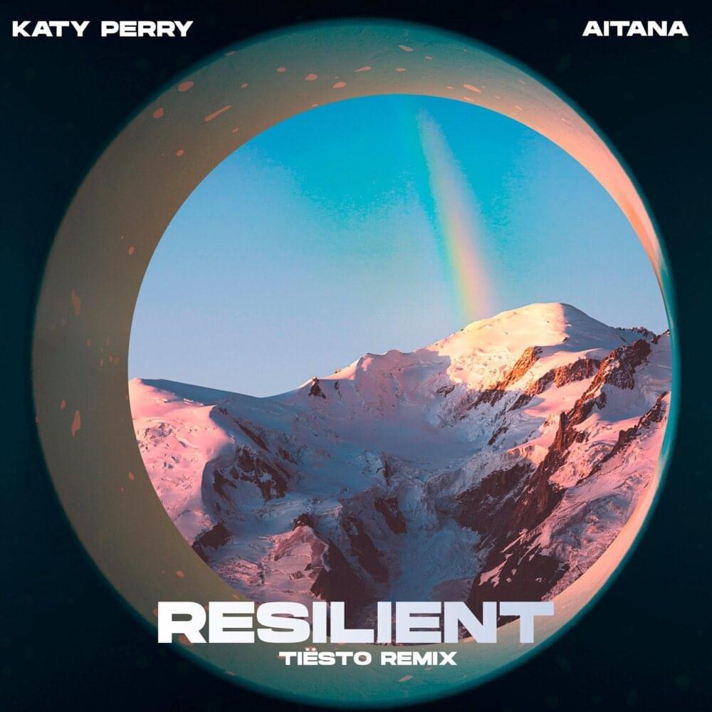 Tiësto Aitana Resilient Katy Perry
