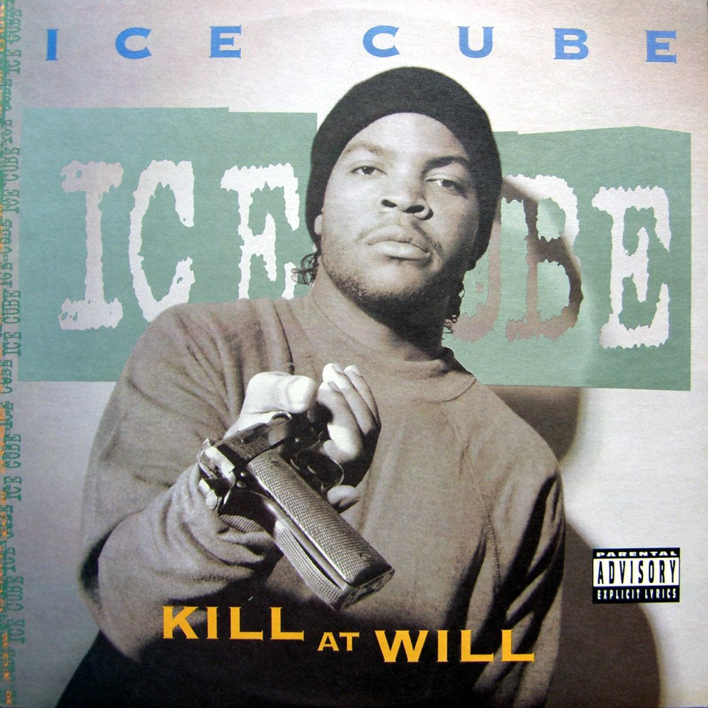 Ice Cube - Kill at Will EP Lyrics and Tracklist | Genius