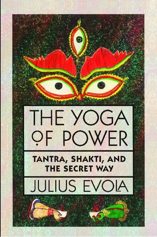 The Yoga of Power: Tantra, Shakti, and the Secret Way by ...