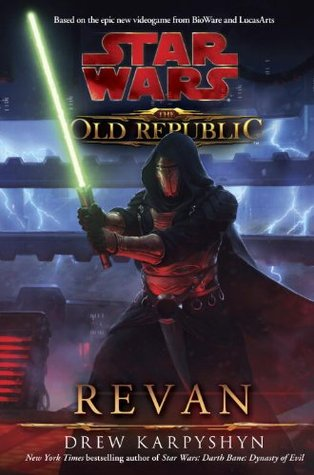 Revan (Star Wars: The Old Republic, #1) by Drew Karpyshyn