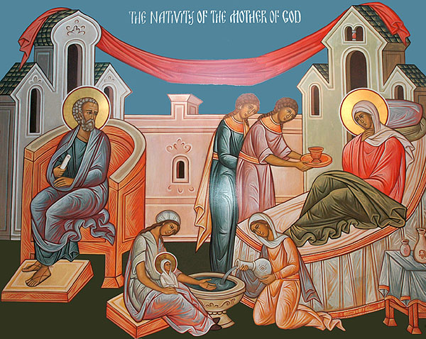 The Nativity of our Most Holy Lady the Mother of God and ...