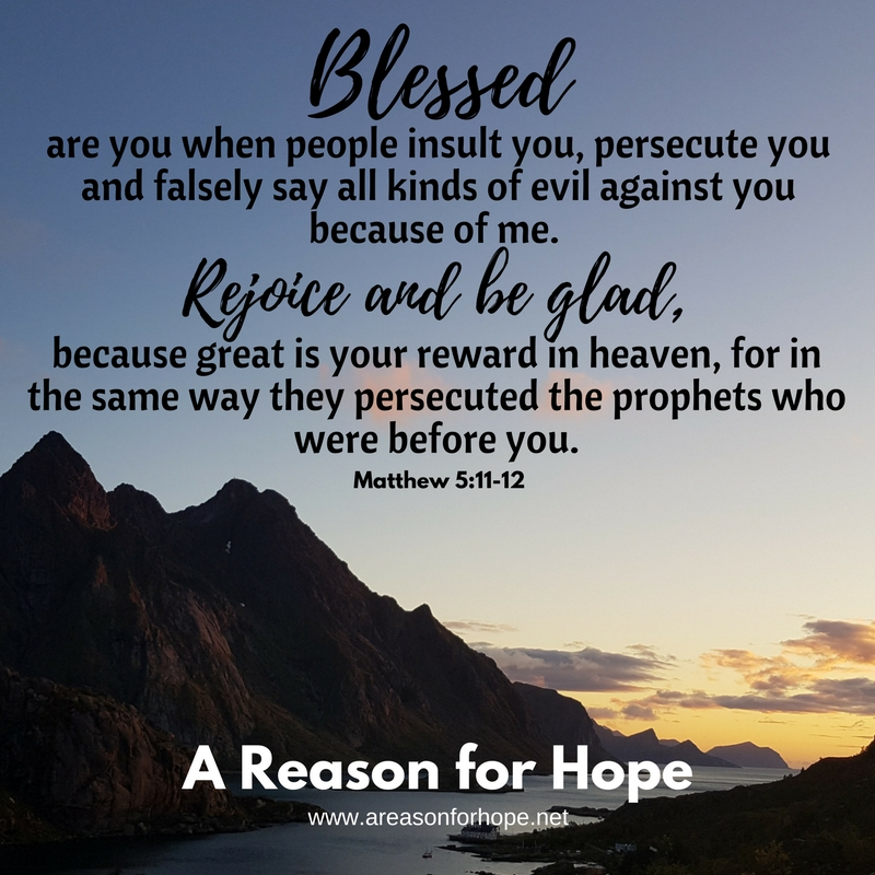 Matthew 5:11-12 — A Reason for Hope with Don Patterson