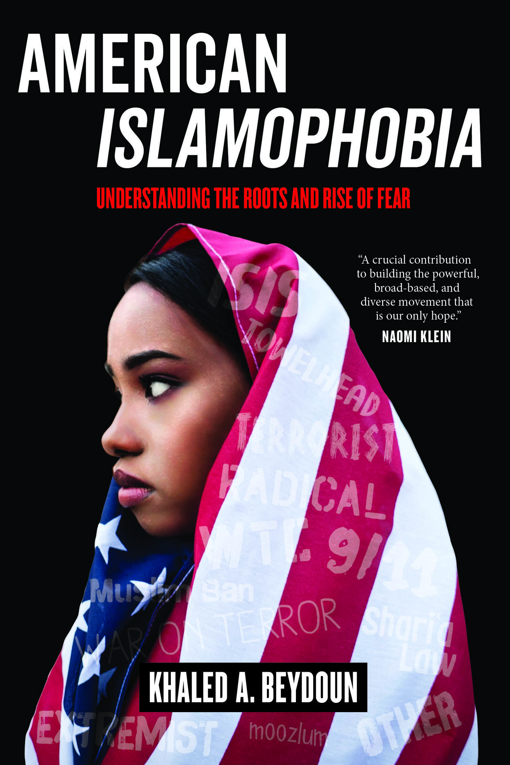 American Islamophobia [electronic resource] : understanding the roots and rise of fear / Khaled A. Beydoun