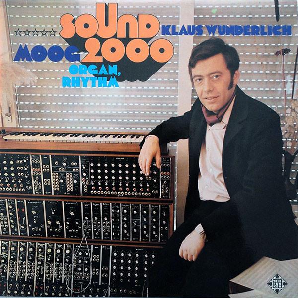 Klaus Wunderlich - Sound 2000 (Moog-Organ-Rhythm)   Discogs