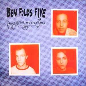 Ben Folds Five - Whatever And Ever Amen (1997, Vinyl ...